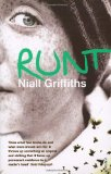 cover of Niall Griffiths' novel, Runt